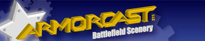 Click to go to Armorcast Resin Battlefield Scenery, Models & Terrain